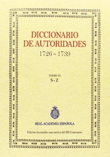 Diccionario De Autoridades - Volumen VI