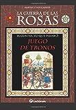 La guerra de las Rosas: El conflicto que inspiró Juego de Tronos