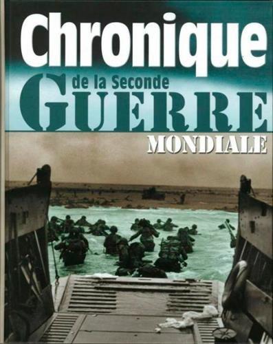 Chronique de la Seconde Guerre Mondiale