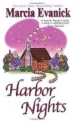 Harbor Nights (Zebra Contemporary Romance) by Marcia Evanick (2005-09-01)