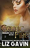 Celtic Fire: Highland Celts Series - Book 1 (English Edition)