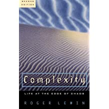 Complexity: Life at the Edge of Chaos by Roger Lewin (2000-02-15)