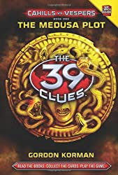 The Medusa Plot (The 39 Clues: Cahills Vs Vespers)