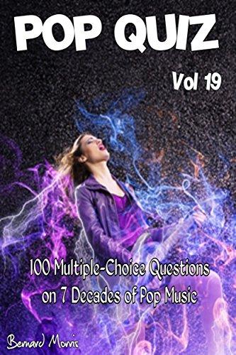 Lace Volle Rock (Pop Quiz Vol 19: 100 Multiple-Choice Questions on 7 Decades of Pop Music (Rock, Pop, 50s, 60s, 70s, 80s, 90s, 00s, Indie, Punk Rock, New Wave, Rap, Grunge, Soul, Glam Rock, Folk, Brit Pop))