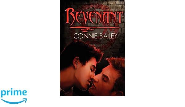 Revenant Amazon Connie Bailey 9781615814541 Books