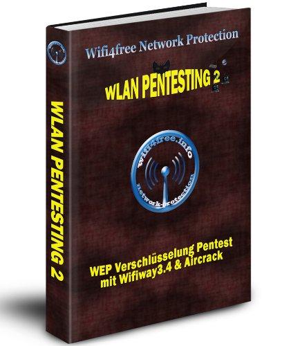 Wlan Pentesting 2 - WEP Pentest mit Wifiway3.4 -