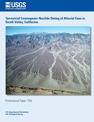 Terrestrial Cosmogenic-Nuclide Dating of Alluvial Fans in Death Valley, California