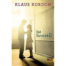 Das Karussell: Roman (German Edition)