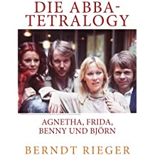 Die ABBA-Tetralogy: Agnetha, Frida, Benny und Björn