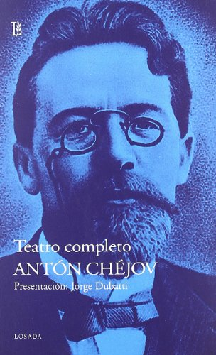 Teatro Completo - Anton Chejov (Teatro (losada))