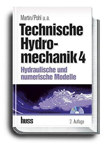 anik, Band 4: Hydraulische und numerische Modelle ()