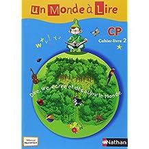 Un Monde à Lire CP