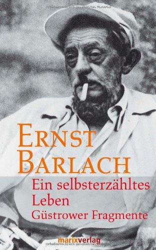 Marixverlag Ein selbsterzähltes Leben: Güstrower Fragmente