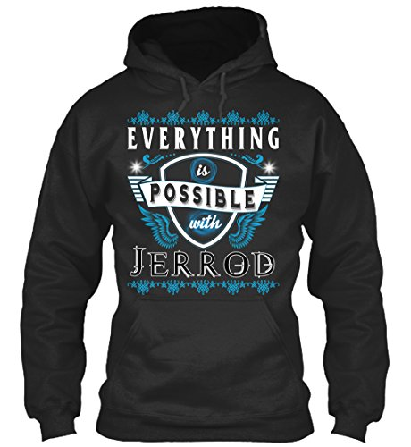teespring Men's Novelty Slogan Hoodie - Everything Possible With Jerrod
