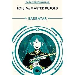 Barrayar (Las aventuras de Miles Vorkosigan 2) Premio Hugo 1992 a la mejor novela