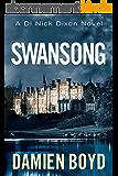 Swansong (The DI Nick Dixon Crime Series Book 4) (English Edition)
