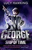 George and the Ship of Time (Georges Secret Key to the Universe)