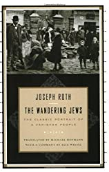 The Wandering Jews by Joseph Roth (2001-11-17)