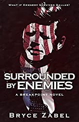 Surrounded by Enemies: A Breakpoint Novel (English Edition)