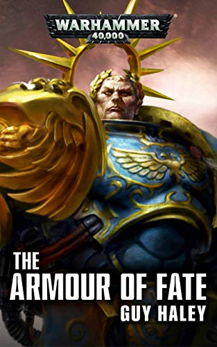 The Armour of Fate (Primarchs) (English Edition)