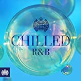 Chilled R&B Ministry of Sound