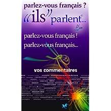 """parlez-vous français ?!... """"ils"""" parlent (ils parlent t. 11) (French Edition)"""