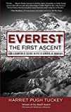 Everest the First Ascent: How a Champion of Science Helped to Conquer the Mountain