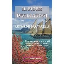 Il Fiore degli Abissi: Nessuno sa dove si trova il miglior corallo al mondo. Nessuno. Tranne i pirati. (I Vintage)
