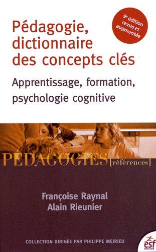 Pédagogie, dictionnaire des concepts clés : Apprentissage, formation, psychologie cognitive