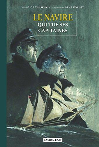 Le Navire Qui Tue Ses Capitaines