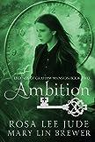 Ambition (Legends of Graham Mansion Book 2)
