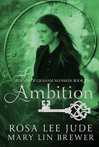 Ambition (Legends of Graham Mansion Book 2) (English Edition) -
