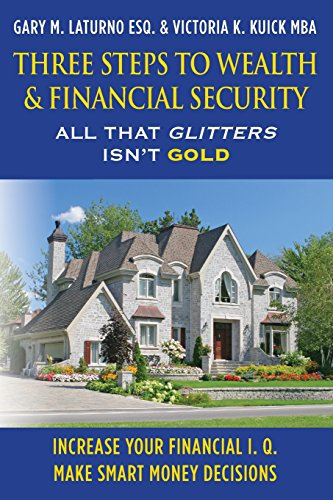 three-steps-to-wealth-financial-security-all-that-glitters-isnt-gold