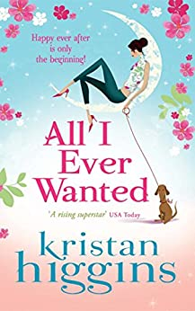 All I Ever Wanted (Mills & Boon M&B) von [Higgins, Kristan]
