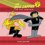 Best Zapper bug - The Bug Zapper Book 2: The Ant Arrives! Review