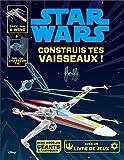 Star Wars, Construis tes vaisseaux, LIVRE OBJET