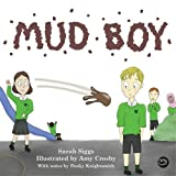 Mud Boy: A Story about Bullying (English Edition)
