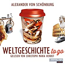 """Alexander von Schönburg – """"Weltgeschichte to go"""""""