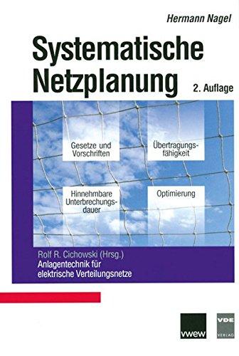 Systematische Netzplanung (Anlagentechnik für elektrische Verteilungsnetze) -