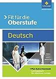 Fit für die Oberstufe: Deutsch