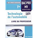 Technologie de l'automobile Tle bac pro MV professeur