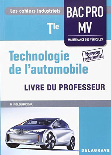 Technologie de l'automobile Tle bac pro MV professeur
