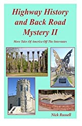 Highway History And Back Road Mystery II (Volume 2) by Nick Russell (2012-05-06)