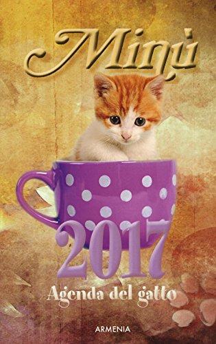 Minù. Agenda del gatto 2017 Minù. Agenda del gatto 2017 51skXRDeUkL