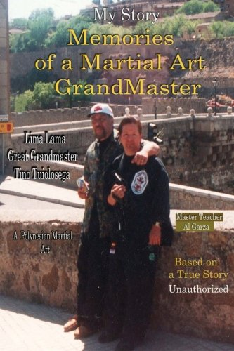 My Story Memories of a Martial Art Grandmaster