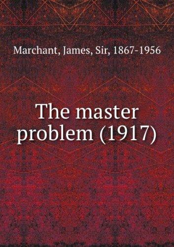 The master problem (1917)