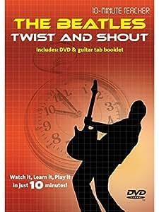 10-Minute Teacher: The Beatles - Twist And Shout. Pour Guitare, Tablature Guitare