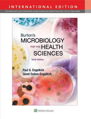 Burtons Microbiology for the Health Scie