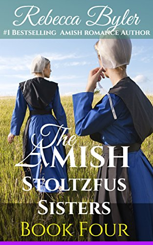 Amish Romance Rumspringa Redemption The Amish Stoltzfus Sisters Book 4 Inspirational Amish Romance