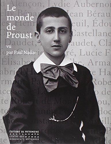 Le Monde de Proust vu par Paul Nadar par Anne-Marie Bernard